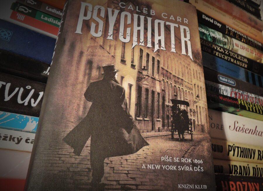 Caleb Carr – Psychiatr